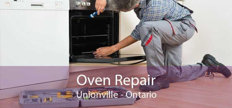 Oven Repair Unionville - Ontario