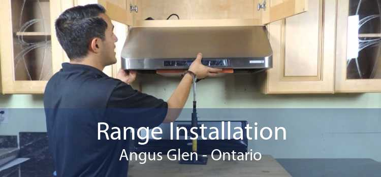 Range Installation Angus Glen - Ontario