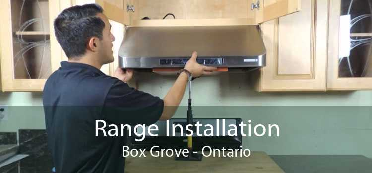 Range Installation Box Grove - Ontario