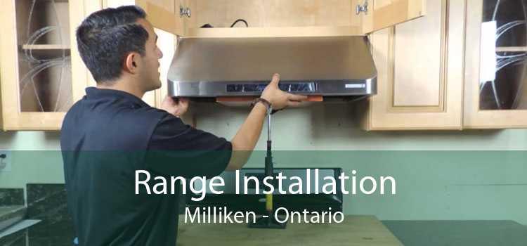 Range Installation Milliken - Ontario
