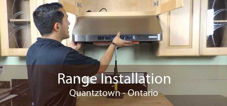 Range Installation Quantztown - Ontario