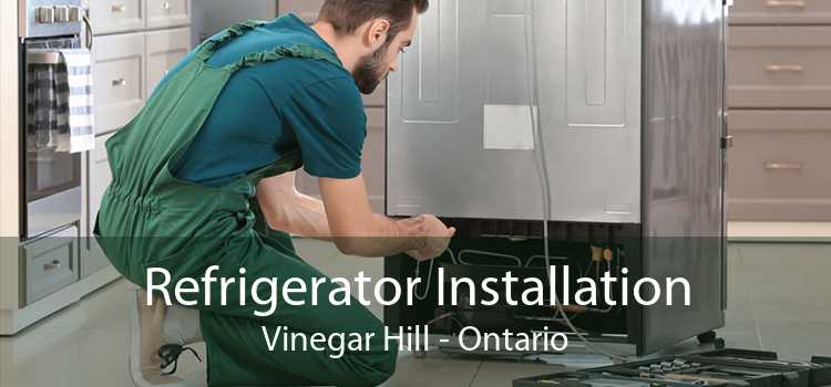 Refrigerator Installation Vinegar Hill - Ontario