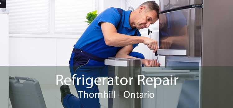 Refrigerator Repair Thornhill - Ontario