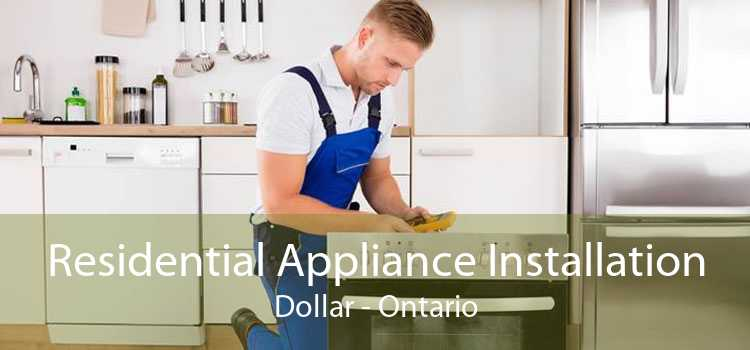 Residential Appliance Installation Dollar - Ontario