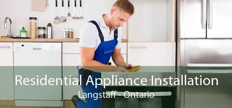 Residential Appliance Installation Langstaff - Ontario