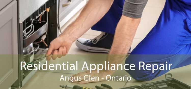 Residential Appliance Repair Angus Glen - Ontario