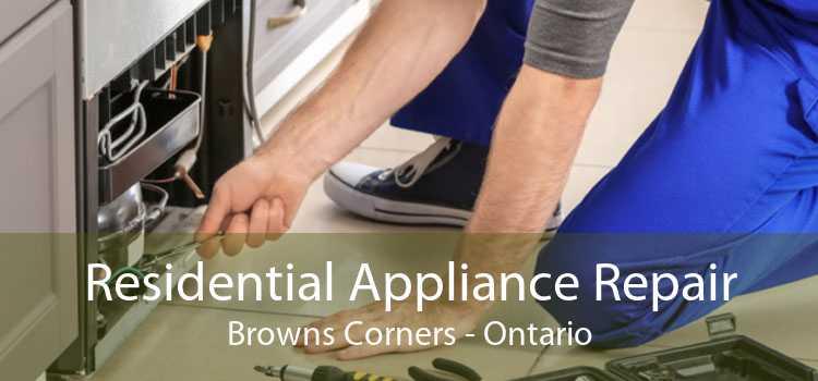 Residential Appliance Repair Browns Corners - Ontario