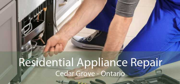 Residential Appliance Repair Cedar Grove - Ontario