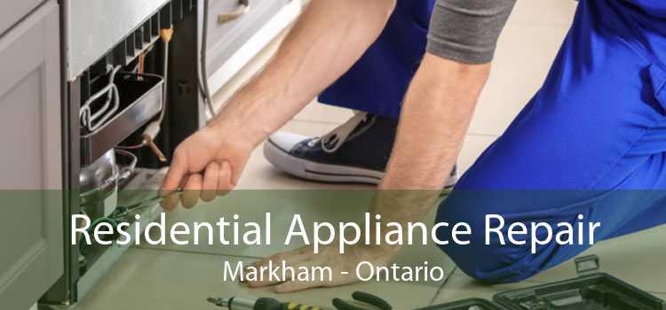 Residential Appliance Repair Markham - Ontario