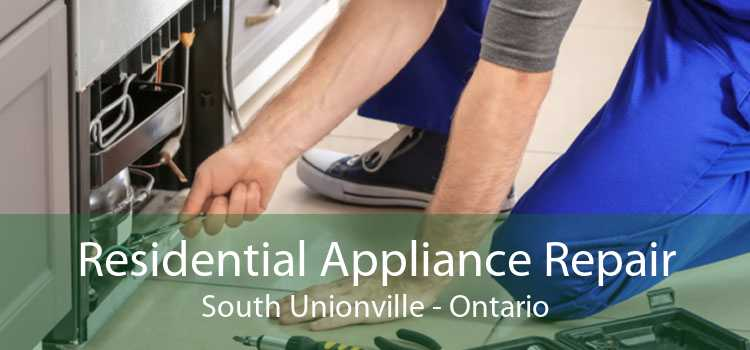 Residential Appliance Repair South Unionville - Ontario