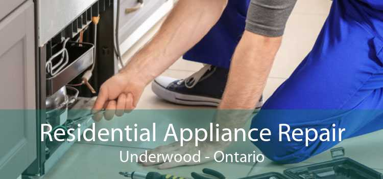 Residential Appliance Repair Underwood - Ontario