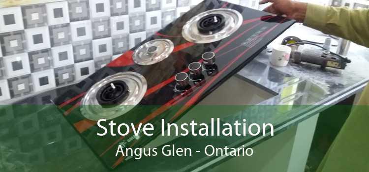 Stove Installation Angus Glen - Ontario