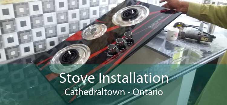 Stove Installation Cathedraltown - Ontario