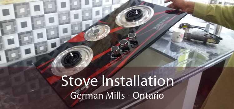Stove Installation German Mills - Ontario