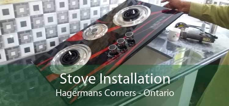 Stove Installation Hagermans Corners - Ontario