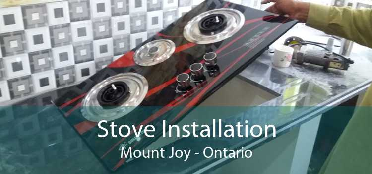 Stove Installation Mount Joy - Ontario