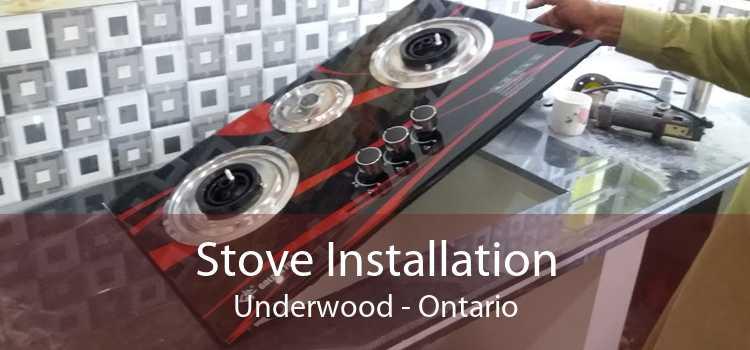 Stove Installation Underwood - Ontario