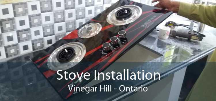 Stove Installation Vinegar Hill - Ontario