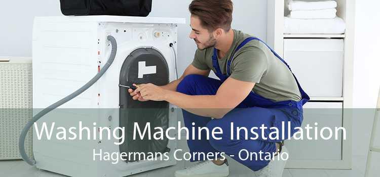 Washing Machine Installation Hagermans Corners - Ontario