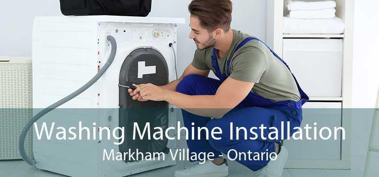 Washing Machine Installation Markham Village - Ontario