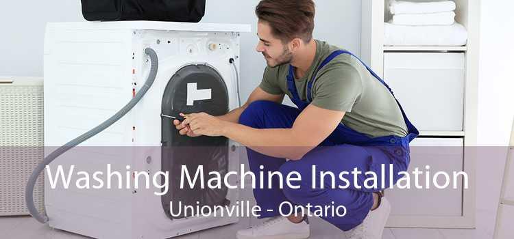 Washing Machine Installation Unionville - Ontario