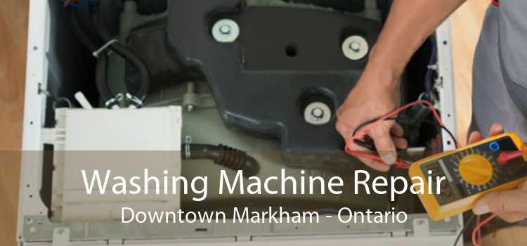 Washing Machine Repair Downtown Markham - Ontario