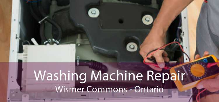Washing Machine Repair Wismer Commons - Ontario
